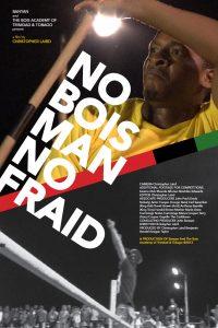 No-Bois-Man-No-Fraid_2013_Portrait-Poster-Image_Tego